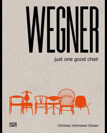 Hans J. Wegner. Just One Good Chair