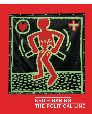 Keith Haring. The Political Line