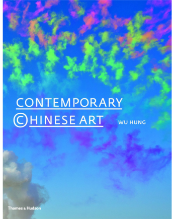 Contemporary Chinese Art. A History 1970s-2000s