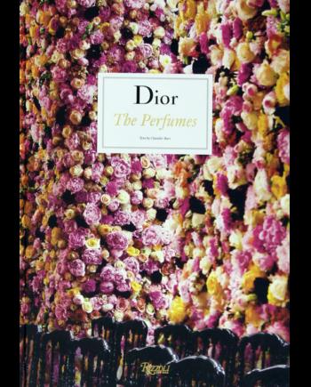 Dior. The Perfumes