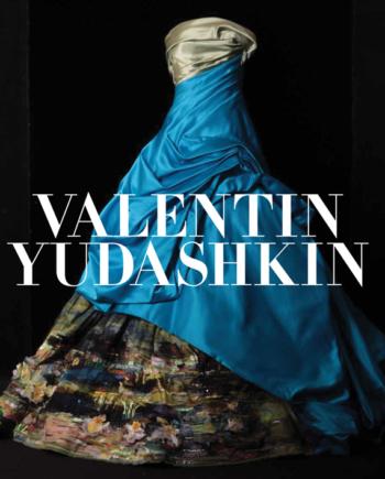 Valentin Yudashkin. 25 Years of Creation
