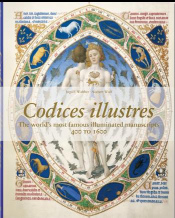 Codices illustres. The world's most famous illuminated manuscripts