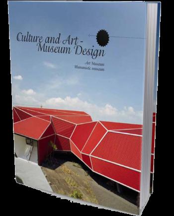 Culture and Art: Museum Design