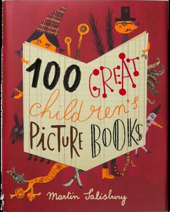 100 Great Children's Picturebooks