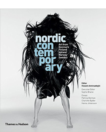 Nordic Contemporary. Art from Denmark, Finland, Iceland, Norway and Sweden