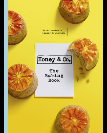 Honey & Co. The Baking Book