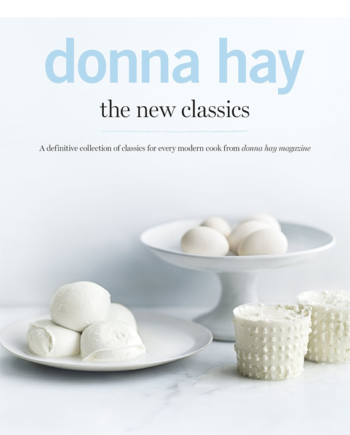 The New Classics. A Definitive Collection of Classics for Every Modern Cook