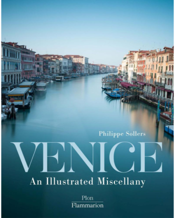 Venice. An Illustrated Miscellany