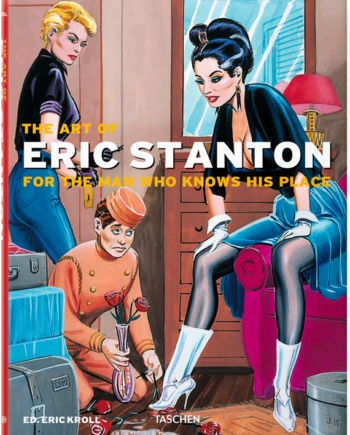 Art of Eric Stanton. For the Man Who Knows His Place