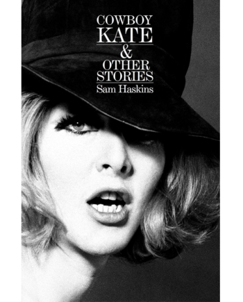 Sam Haskins. Cowboy Kate & Other Stories
