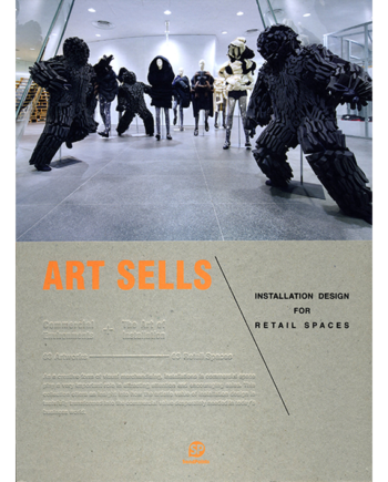 Art Sells. Installation Designs for Retail Spaces