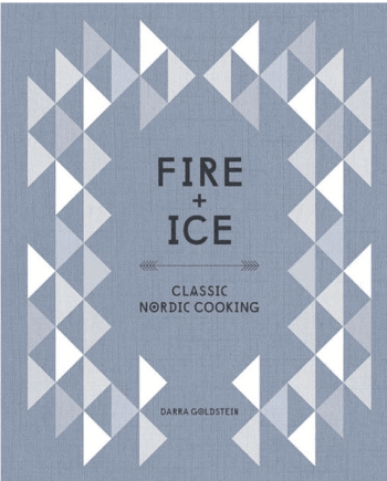 Fire and Ice. Classic Nordic Cooking