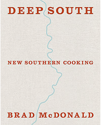 Deep South. New Southern Cooking