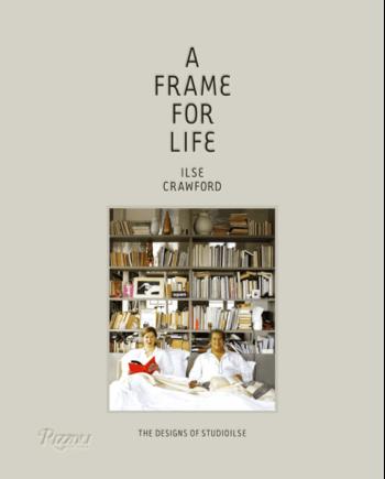 A Frame for Life. The Designs of StudioIlse