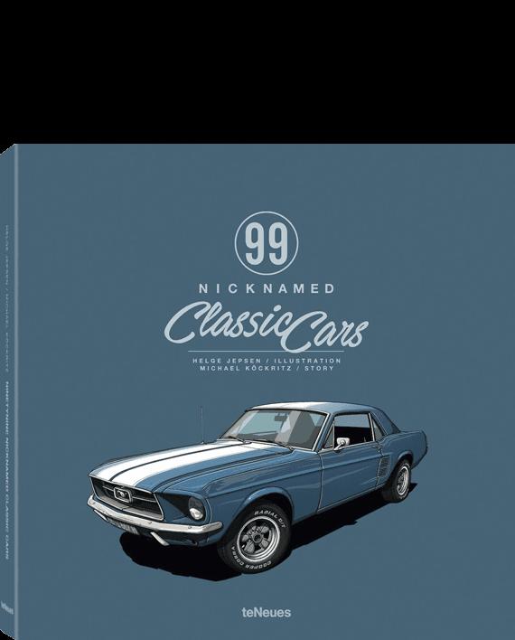 99 Nicknamed Classic Cars Helge Jepsen Michael Kckritz