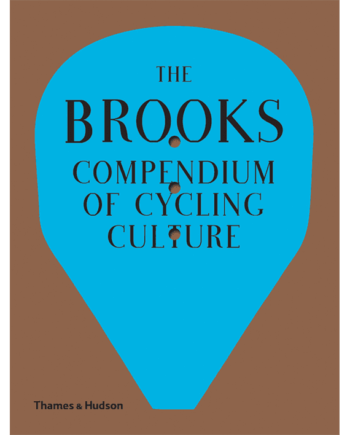 Brooks Compendium of Cycling Culture