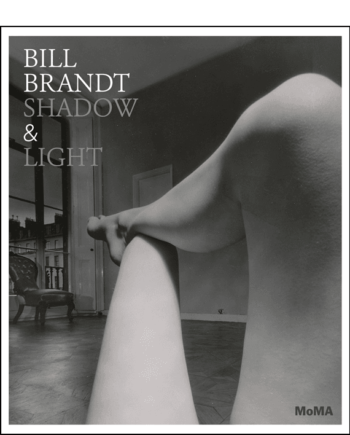 Bill Brandt. Shadow And Light