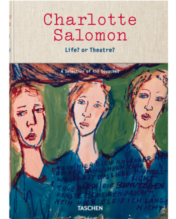 Charlotte Salomon. Life? or Theatre? A Selection of 450 Gouaches