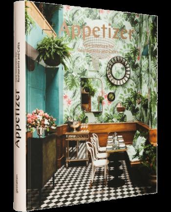 Appetizer. New Interiors for Restaurants and Cafés